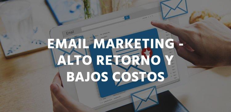 Email Marketing – El secreto para crecer tu negocio